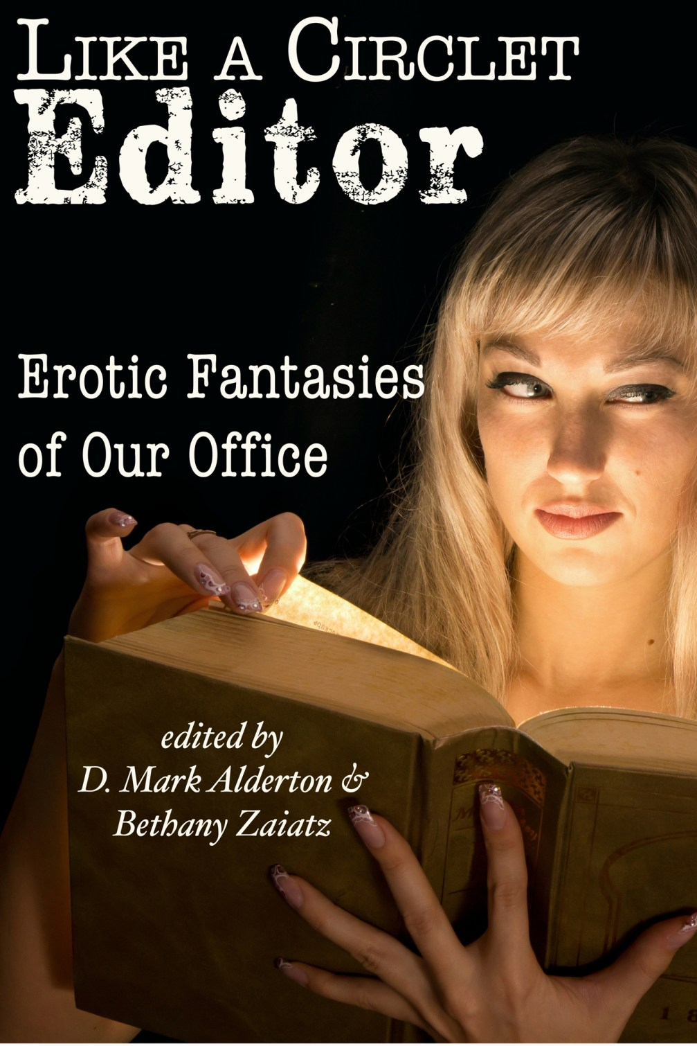 Like a Circlet Editor: Erotic Fantasies of Our Office