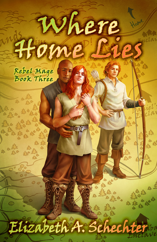 Where Home Lies (Rebel Mage, Book 3)