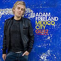 V/A - Mexico City: Adam Freeland