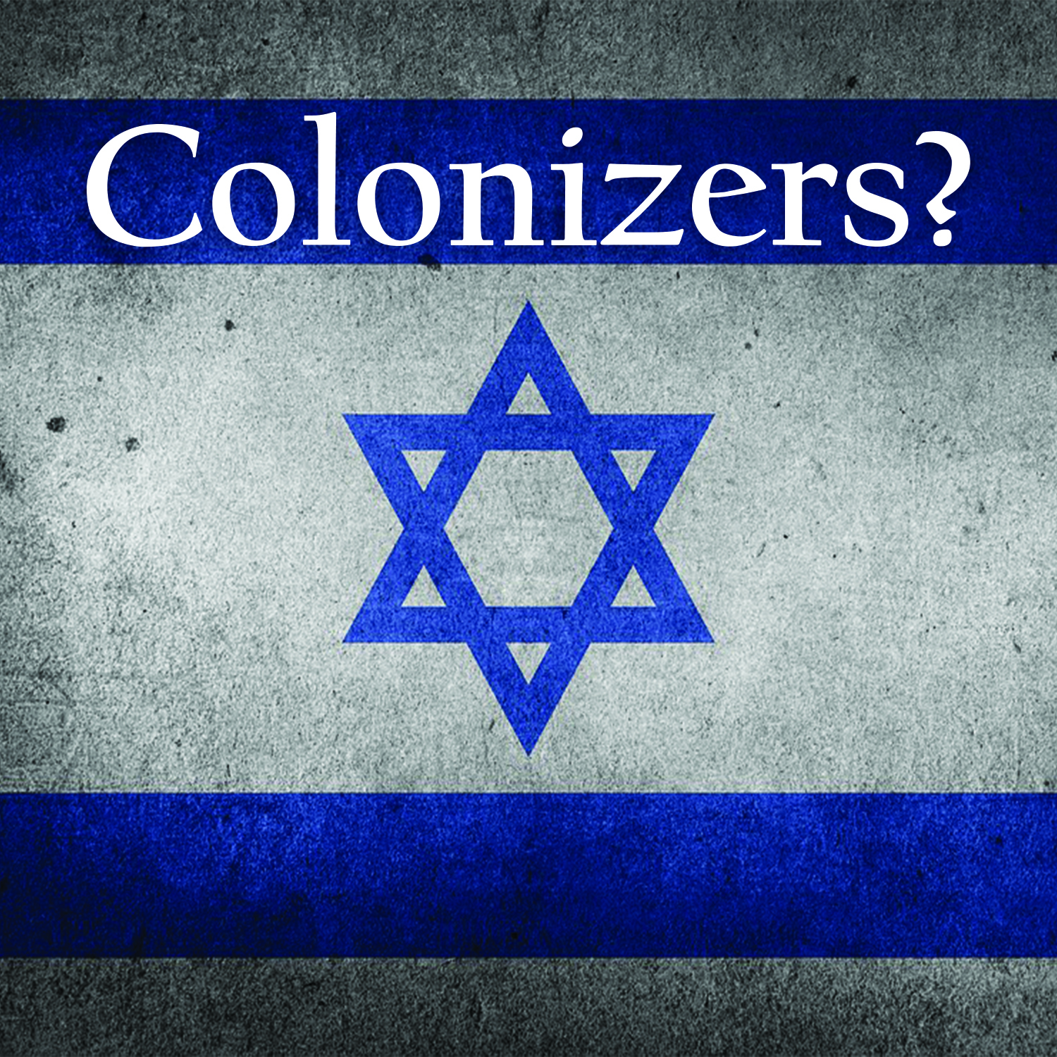 Is Israel a Colonial State?