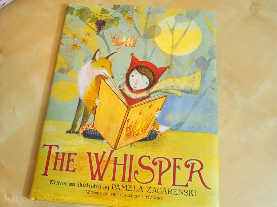 The Whisper by Pamela Zagarenski picture book P1160027