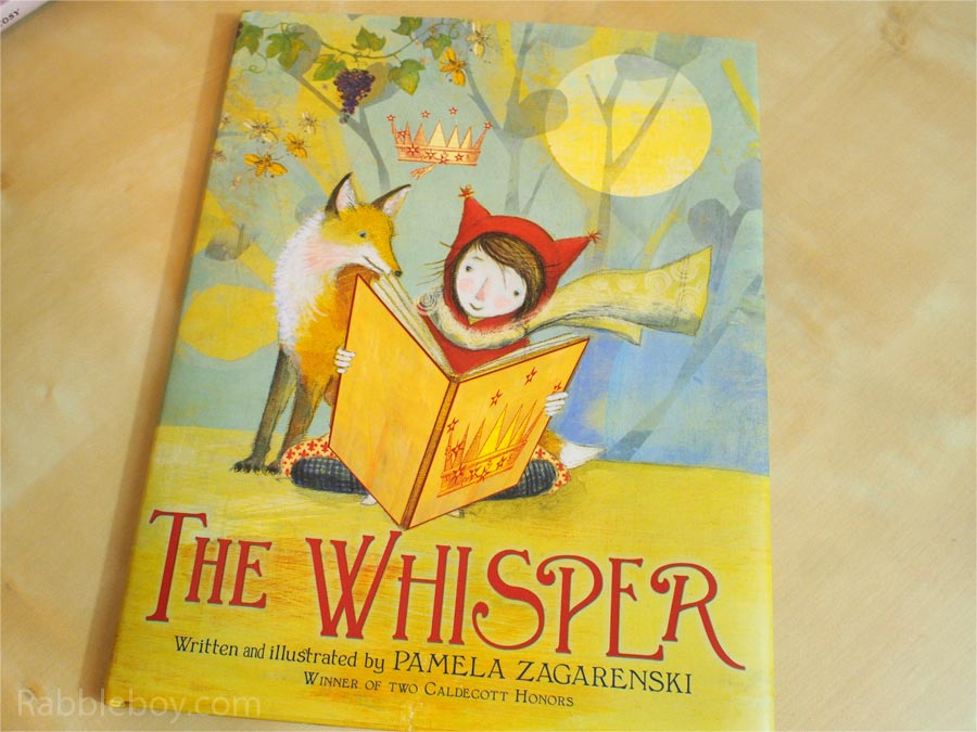 The Whisper by Pamela Zagarenski picture book P1160027
