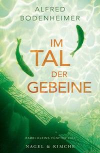 Cover Alfred Bodenheimer Im Tal der Gebeine