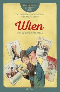 Cover Ludwig Hirschfeld Wien was nicht im Baedecker steht