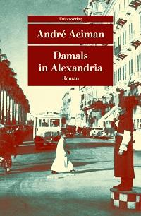 Cover Aciman_Damals_in_Alexandria