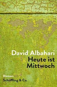 Cover Albahari_Heute_ist_MIttwoch