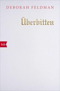 Cover Feldman_Ueberbitten