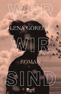 Cover Gorelik_Wer wir sind