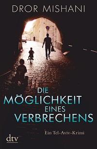 Cover Mishani_Die_Moeglichkeit_eines_Verbrechens