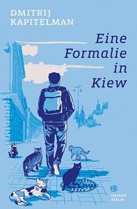 Cover Kapitelman_Eine_Formalie_in_Kiew