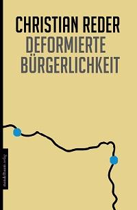 Cover Reder_Deformierte_Buergerlichkeit