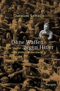 Cover Semelin_Ohne_Waffen_gegen_Hitler