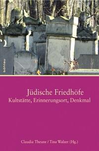 Cover Theune_Juedische_Friedhoefe