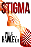 Stigma by Phillip Hawley Jr.