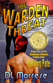The Warden Threat by D.L. Morrese