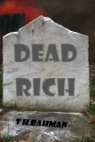 Dead Rich by T.H. Rahman