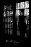 Shadow Lands by Alan Steven Kessler