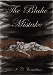 The Blake Mistake by I.C. Camilleri
