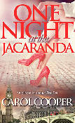 One Night at the Jacaranda by Carol Cooper