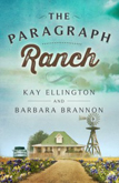The Paragraph Ranch by Kay Ellington and Barbara Brannon