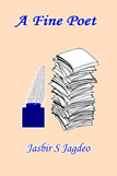 A Fine Poet: A Short Story by Jasbir S. Jagdeo