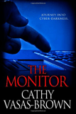The Monitor by Cathy Vasas-Brown