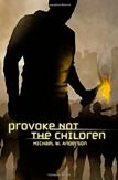 MA_Provoke_not_the_Children