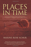 Places in Time by Maxine Rose Schur