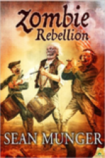 Zombie Rebellion by Sean Munger