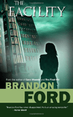 The Facility by Brandon Ford, thriller horror book review