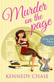 Book Review: Murder on the Page, A Harley Hill Mystery by Kennedy Chase
