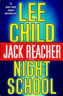 Night School by Lee Child, A Jack Reacher Thriller, book review