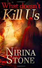 What doesn't kill us by Nirina Stone