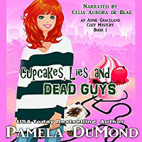 Cupcakes, Lies, and Dead Guys: An Annie Graceland Cozy Mystery, audio book review