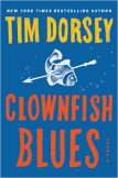 Clownfish Blues: A Novel (Serge Storms) by Tim Dorsey