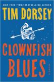 Clownfish Blues: A Novel (Serge Storms) by Tim Dorsey