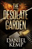 The Desolate Garden by Daniel Kemp