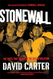 Stonewall: The Riots That Sparked the Gay Revolution by David Carter