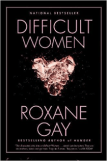 Difficult Women by Roxan Gay book review by Rabid Reader's Reviews
