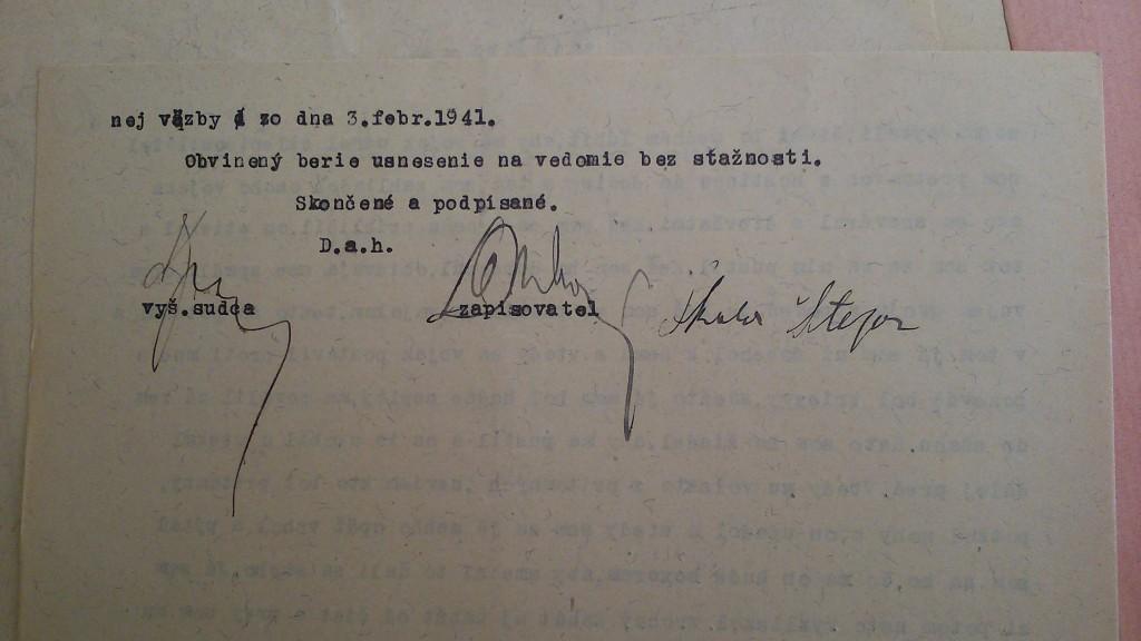 Vlastnoručný podpis Skalu na uznesení vydanom vyšetrujúcim sudcom v roku 1941.