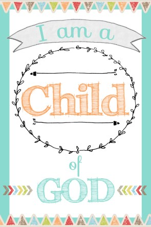 I Am A Child Of God Edited 1