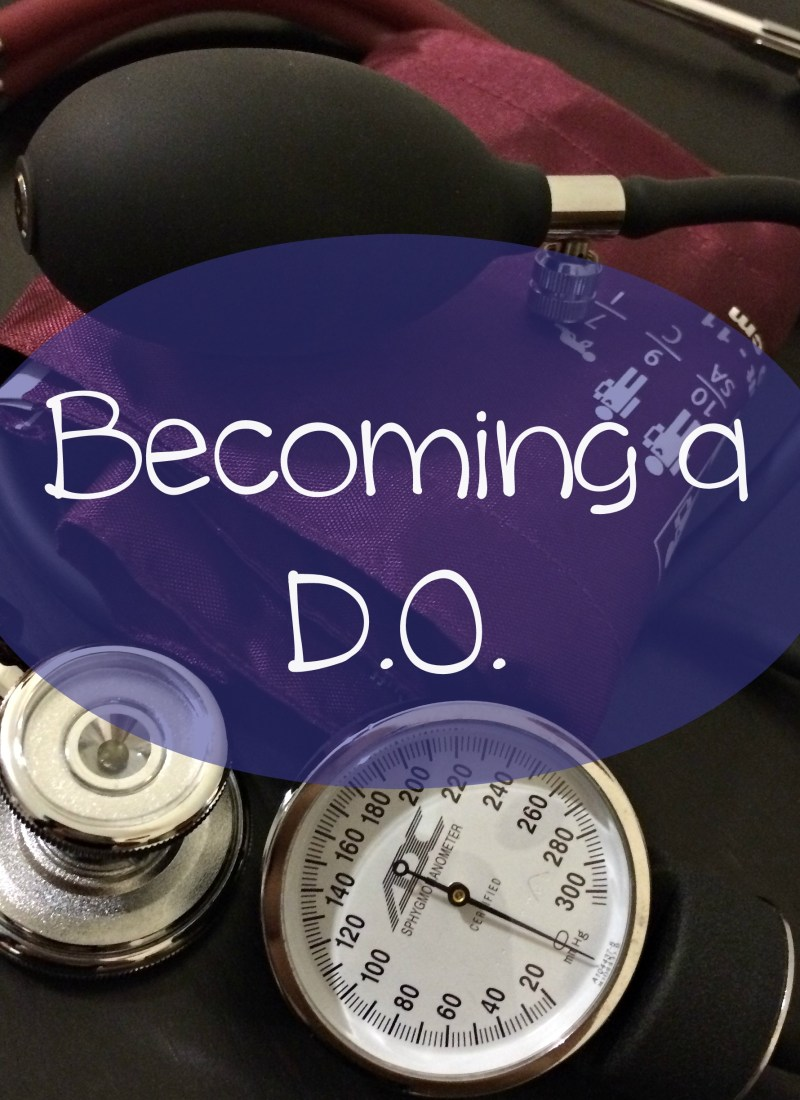 Becoming a DO