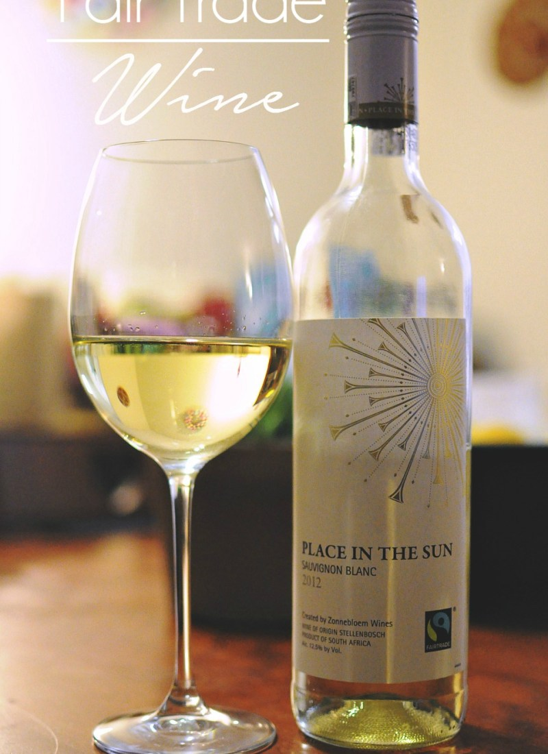 Fair Trade Wine: Place in the Sun