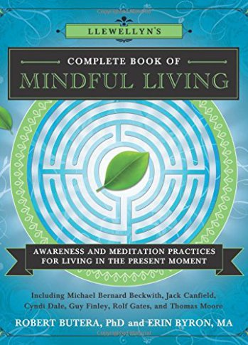 Llewellyn's Complete Book of Mindful Living