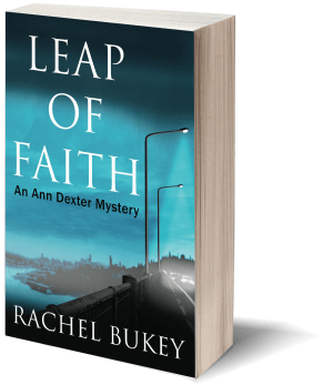 Leap of Faith - An Ann Dexter Mystery by Rachel Bukey