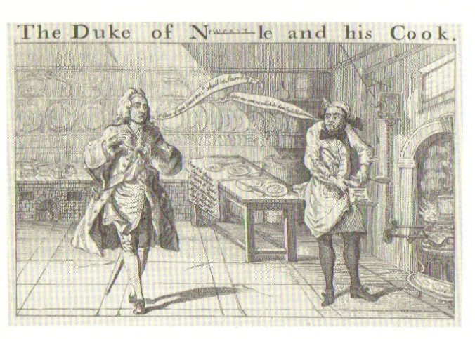 The Duke of Newcastle and his Cook, Pierre Clouet, whom he paid 100 pounds in the late eighteenth century