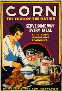 Urging Americans during World War I to eat corn so that wheat could be sent to soldiers in Europe inadvertently reinforced the idea that corn was inferior to wheat.