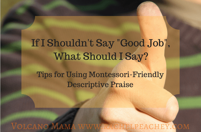 Tips for using descriptive praise