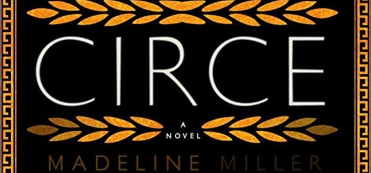 New Book Post! 'Circe' by Madeline Miller