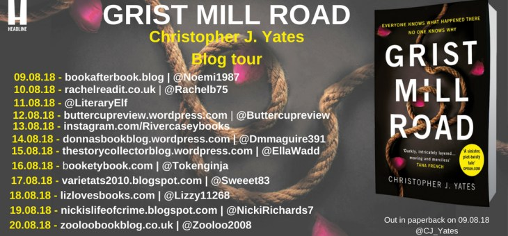 BlogTour-'Grist Mill Road 'by Christopher J Yates
